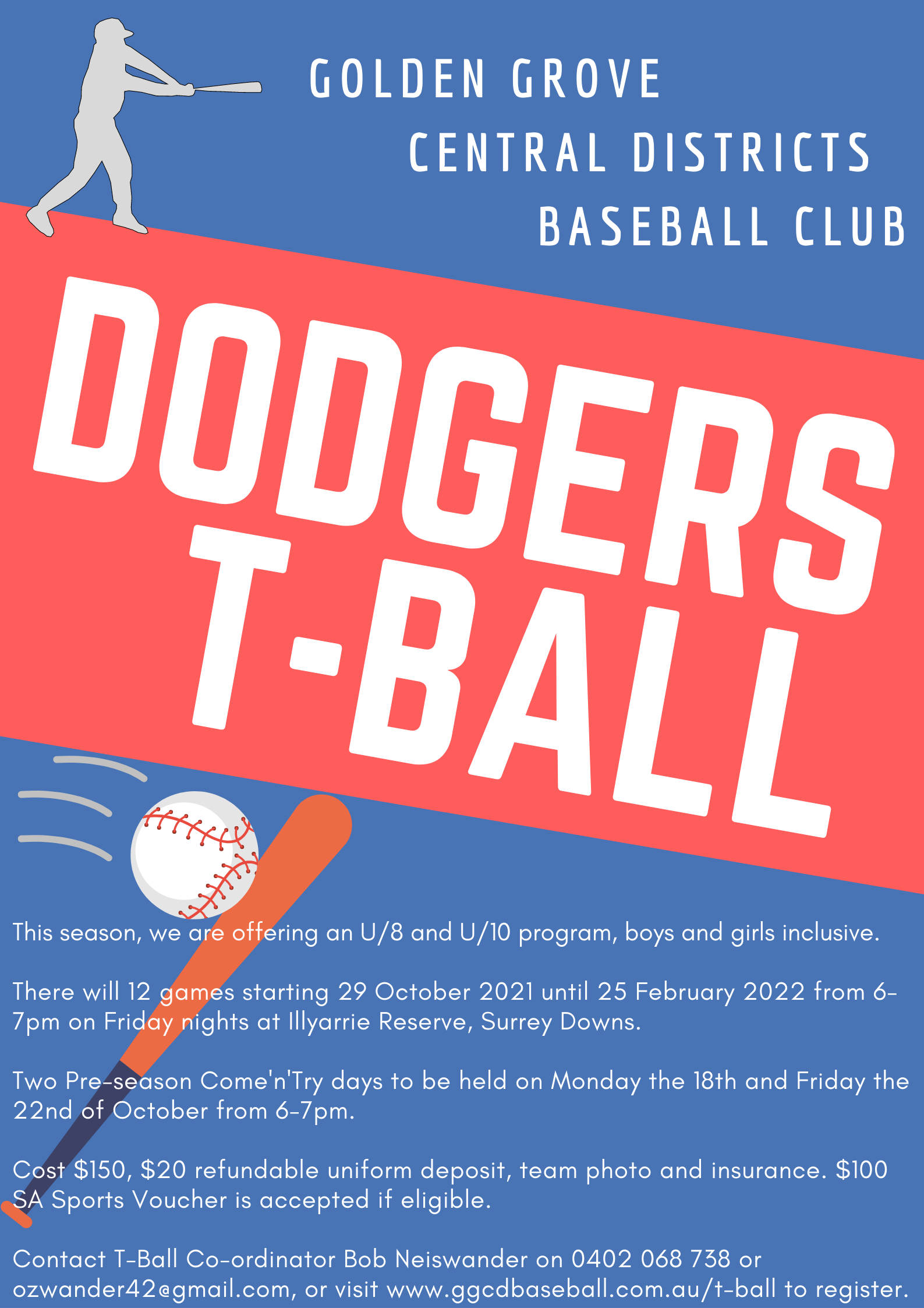 Dodgers T-Ball 2021 from 29 October 2021 to 25 February 2022